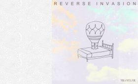 Reverse Invasion – Traveler