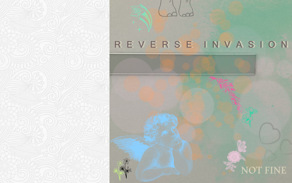 Reverse Invasion – Not Fine